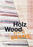 img - for Best of Detail: Holz/Wood (German Edition) book / textbook / text book