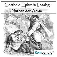 Nathan der Weise von Gotthold Ephraim Lessing Hörbuch von Alessandro Dallmann Gesprochen von: Michael Freio Haas
