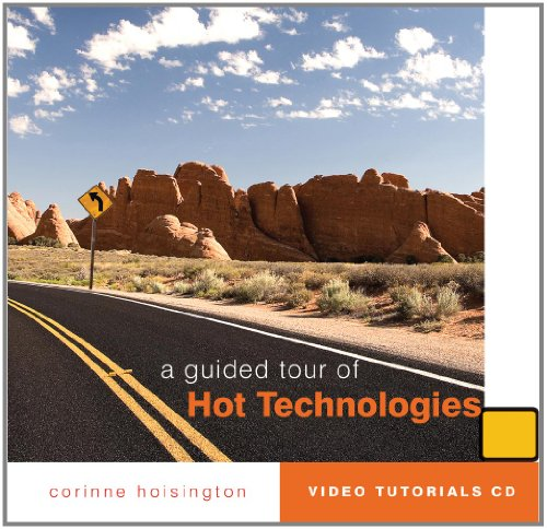 A Guided Tour of Hot Technologies (Illustrated (Course Technology))