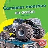 Camiones monstruo en acción (Monster Trucks on the Go) (Bumba Books ™ en español — Máquinas en acción (Machines That Go)) (Spanish Edition)