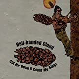 Half-Handed Cloud - Cut Me Down And Count My Rings