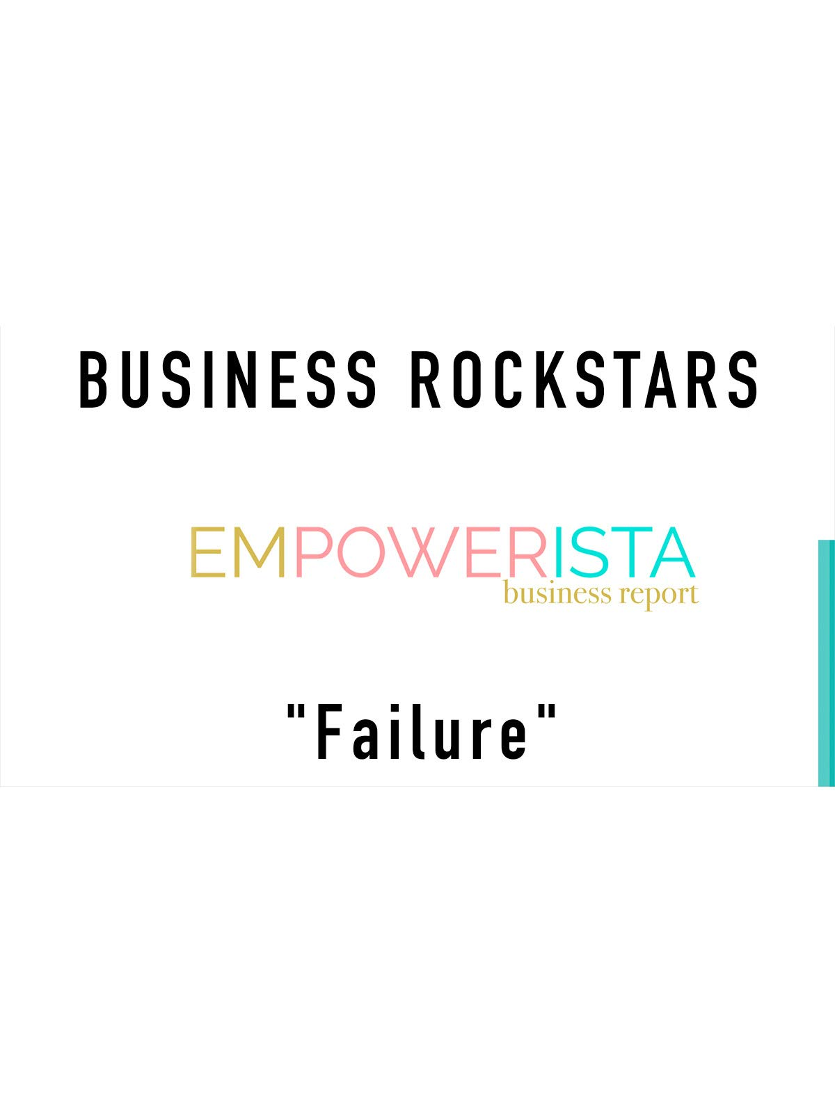 "Business Rockstars Empowerista ""Failure"""