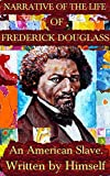 Narrative of the life of Frederick Douglass: written by Frederick Douglass himself + Illustrated + Unabridged + FREE HD Audio Book for Laptop / PC users (ONLY upto 31st Aug, 2015)