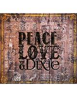 Peace Love & Dixie