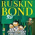 Great Stories for Children | Ruskin Bond