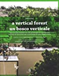 Stefano Boeri - A Vertical Forest