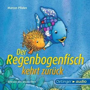 Der Regenbogenfisch kehrt zurück Hörbuch