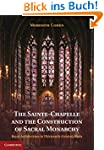 The Sainte-Chapelle and the Construct...