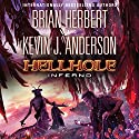 Hellhole Inferno Audiobook by Brian Herbert, Kevin J. Anderson Narrated by Scott Brick