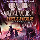 Hellhole Inferno (       UNABRIDGED) by Brian Herbert, Kevin J. Anderson Narrated by Scott Brick