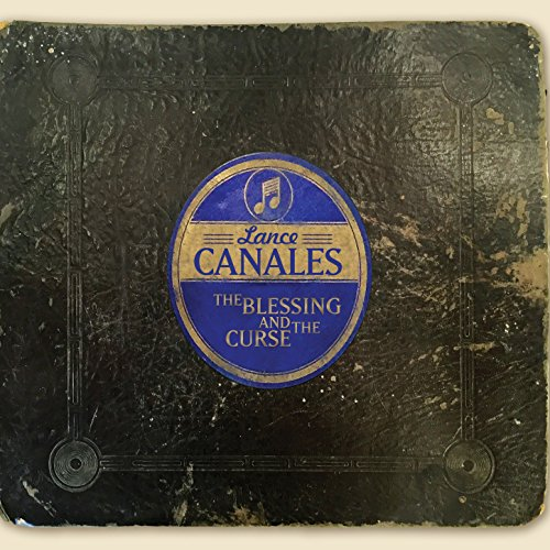 Lance Canales-The Blessing And The Curse-CD-FLAC-2015-JLM Download