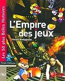 echange, troc Vincent Montagnana - L'Empire des jeux