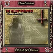 The Yellow Wallpaper | [Charlotte Perkins Gilman]