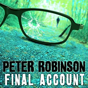 Final Account: An Inspector Banks Novel #7 | [Peter Robinson]