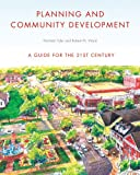 img - for Planning and Community Development: A Guide for the 21st Century book / textbook / text book