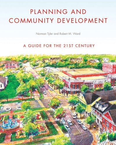 Planning and Community Development: A Guide for the 21st...