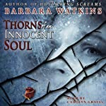 Thorns of an Innocent Soul | Barbara N. Watkins