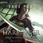 Harbinger: Fate's Forsaken, Book 1 Audiobook by Shae Ford Narrated by Derek Perkins