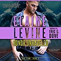 Honor Unraveled: Red Team, Volume 3 Audiobook by Elaine Levine Narrated by Eric G. Dove