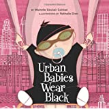 Urban Babies Wear Black (An Urban Babies Wear Black Book)