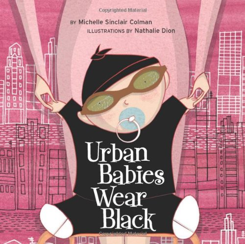 Urban Babies Wear Black (An Urban Babies Wear Black Book), Buch