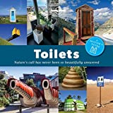 Toilets: A Spotter's Guide: Nature's call has never been so beautifully answered (Lonely Planet Spotters Guides)