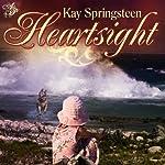 Heartsight | Kay Springsteen