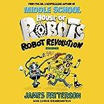 House of Robots: Robot Revolution | James Patterson