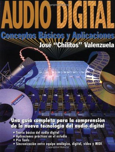 Audio Digital : Conceptos Básicos Y Aplicaciones
