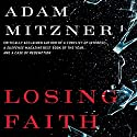 Losing Faith (       UNABRIDGED) by Adam Mitzner Narrated by David Marantz