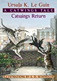 img - for Catwings Return by Leguin, Ursula, Le Guin, Ursula K. [2003] book / textbook / text book