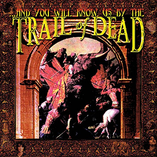 And You Will Know Us By The Trail Of Dead (Remixed & Remaste