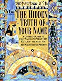 The Hidden Truth of Your Name: A Complete Guide to First Names and What They Say About the Real You