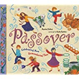 Passover: Celebrating Now, Remembering Then