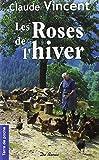 Roses de l'Hiver (les)