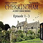 Cherringham - A Cosy Crime Series Compilation (Cherringham 1 - 3) | Matthew Costello,Neil Richards