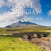 A Song in the Air | [Anne Douglas]