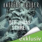 Der Judas-Schrein (       ungekürzt) von Andreas Gruber Gesprochen von: Hans Jürgen Stockerl