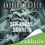 Der Judas-Schrein | Andreas Gruber