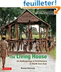 The Living House: An Anthropology of...