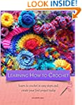 Learning how to crochet : Learn to cr...