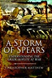 img - for A Storm of Spears: Understanding the Greek Hoplite in Action book / textbook / text book