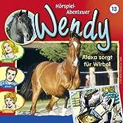 Alexa sorgt für Wirbel (Wendy 13)   H. G. Francis