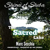 The Sacred Lake: Shioni of Sheba Book 4 | Marc Secchia