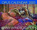 Opus Calendar 2003 (1560974931) by Windsor-Smith, Barry