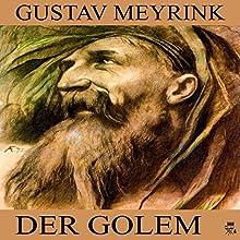Der Golem (       ungekürzt) von Gustav Meyrink Gesprochen von: Simon Pichler
