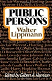 Public Persons (0871401967) by Lippmann, Walter