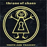 Truth & Tragedy by Throne of Chaos (2006-04-04)