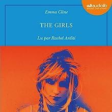 The Girls   Livre audio Auteur(s) : Emma Cline Narrateur(s) : Rachel Arditi