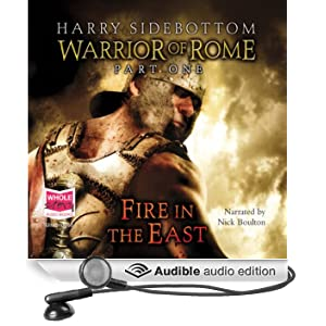 Fire in the East - Warrior of Rome (Unabridged)